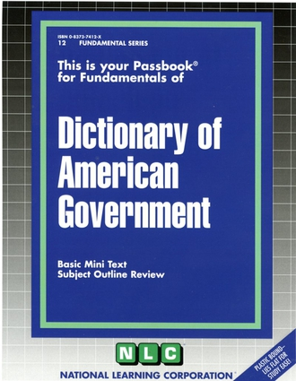 DICTIONARY OF AMERICAN GOVERNMENT