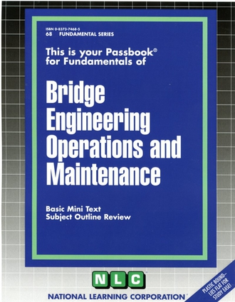 BRIDGE ENGINEERING OPERATIONS AND MAINTENANCE