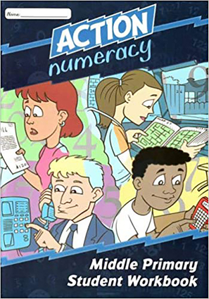 Action Numeracy Middle Primary Student Workbook
