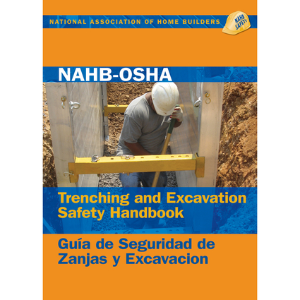 NAHB-OSHA Trenching and Excavation Safety Handbook, English-Spanish
