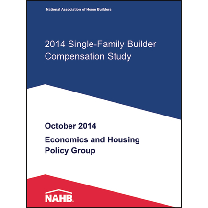 2014 Single-Family Builder Compensation Study