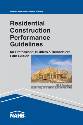 Residential Construction Performance Guidelines, Contractor