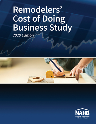 Remodelers' Cost of Doing Business Study, 2020 Edition