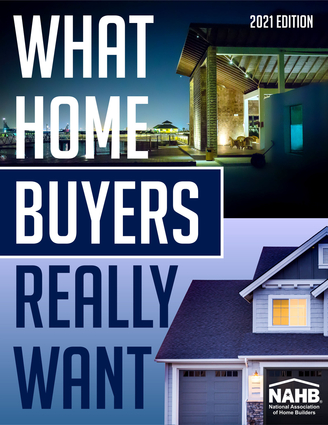 What Home Buyers Really Want, 2021 Edition