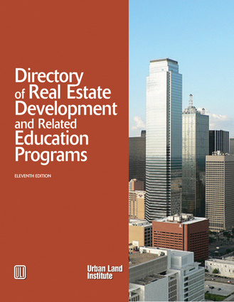 Directory of Real Estate Development and Related Education Programs