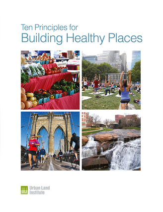 Ten Principles for Building Healthy Places