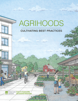 Agrihoods: Cultivating Best Practices