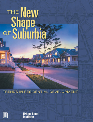 The New Shape of Suburbia