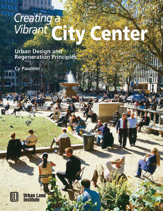 Creating a Vibrant City Center