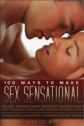 100 Ways to Make Sex Sensational