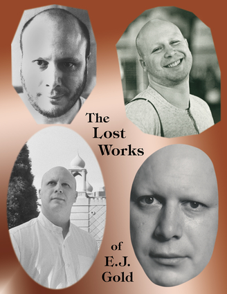 The Lost Works of E.J. Gold
