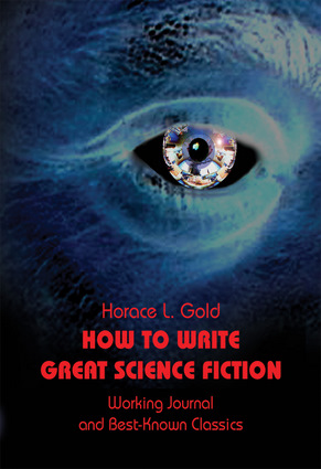 How to Write Great Science Fiction