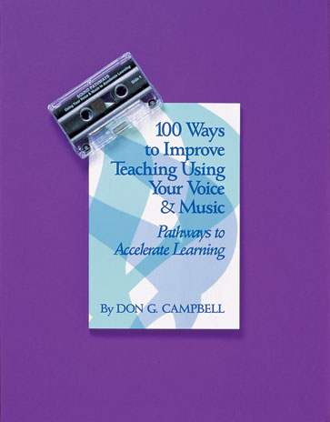 100 Ways to Improve Teaching Using Your Voice and Music