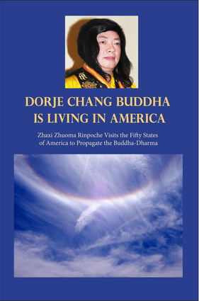 H.H. Dorje Chang Buddha III Is Living in America