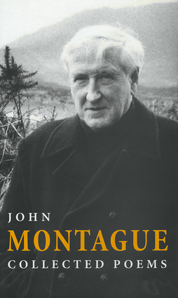 Collected Poems | John Montague