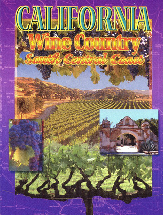 California Wine Country: South Central Coast