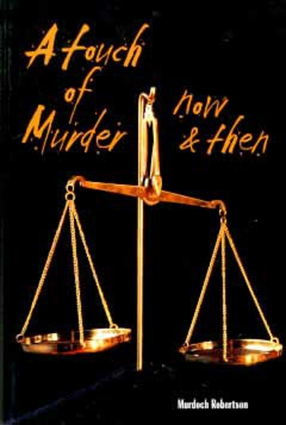 A Touch of Murder ... Now and Then