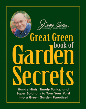 Jerry Baker's Great Green Book of Garden Secrets
