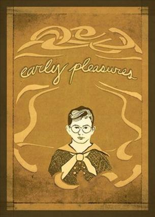 Early Pleasures