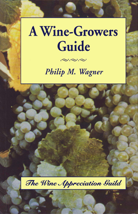 A Wine-Growers Guide