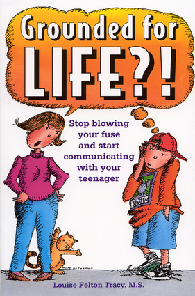 Grounded for Life?!