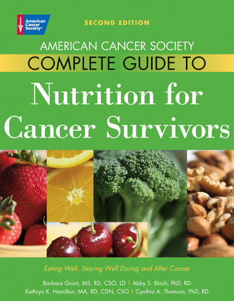 American Cancer Society Complete Guide to Nutrition for Cancer Survivors
