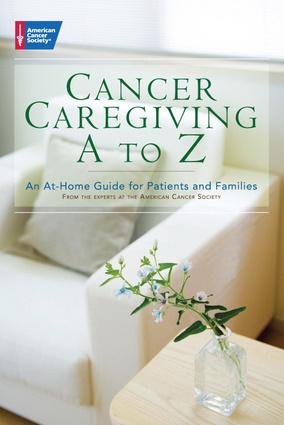 Cancer Caregiving A-to-Z