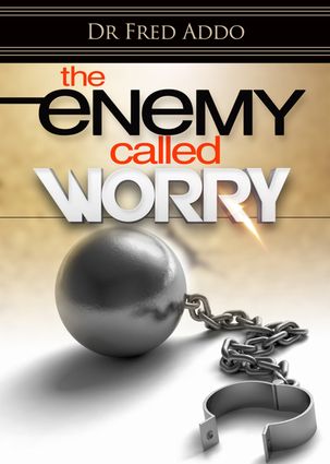 The Enemy Called Worry