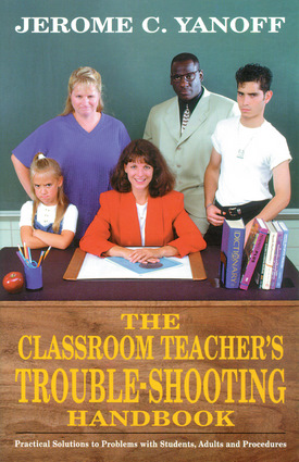 The Classroom Teacher's Trouble-Shooting Handbook