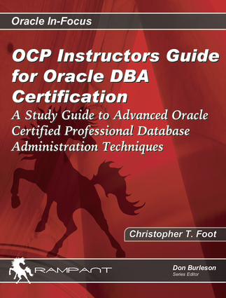 OCP Instructors Guide for Oracle DBA Certification | Independent ...