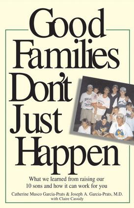 Good Families Don't Just Happen