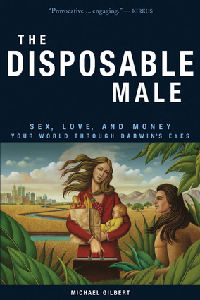 The Disposable Male