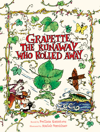 Grapette, the Runaway Who Rolled Away