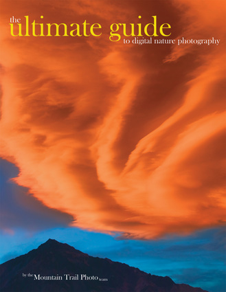 The Ultimate Guide to Digital Nature Photography