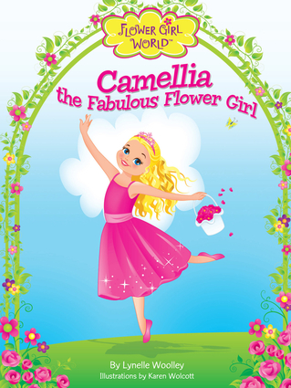 Camellia the Fabulous Flower Girl