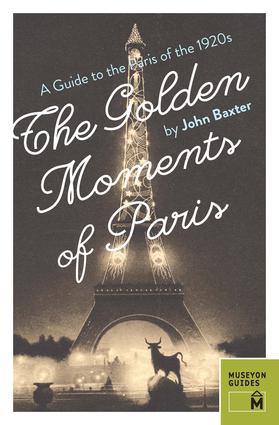 The Golden Moments of Paris