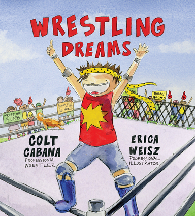 Wrestling Dreams