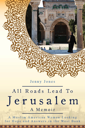 All Roads Lead to Jerusalem