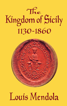 The Kingdom of Sicily 1130-1860