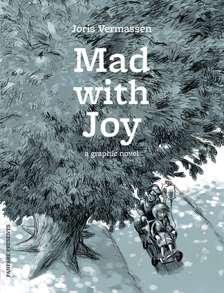 Mad with Joy
