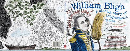 William Bligh: A Stormy Story of Tempestuous Times