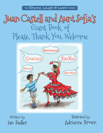 Juan Castell & Aunt Sofia's Book of Please, Thank You, Welcome