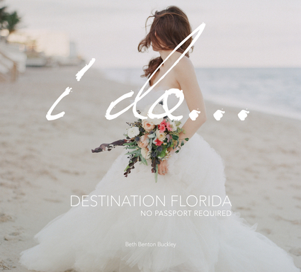 I Do... Destination Florida