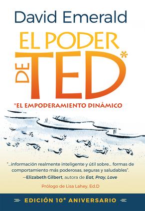 El Poder de TED* (*El Empoderamiento Dinámico)