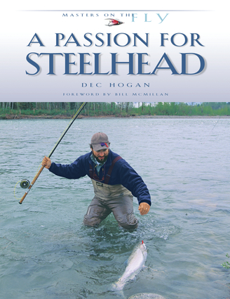 A Passion for Steelhead