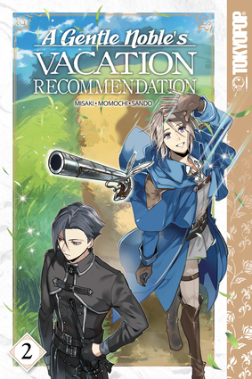 A Gentle Noble's Vacation Recommendation, Volume 2