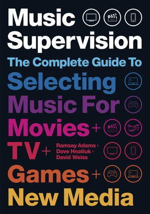 Music Supervision, 2nd Edition