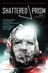 Shattered Prism #1