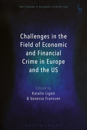 Challenges in the Field of Economic and Financial Crime in Europe and the US