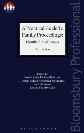 A Practical Guide to Family Proceedings: Blomfield and Brooks